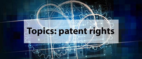 トピックス:特許権~Topics: patent rights