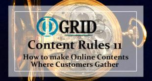 【Φ-GRID STYLE】顧客が集まりブログがキャッシュマシンに変わる際立ったオンライン・コンテンツを作るための 11 の法則