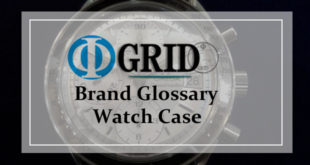 【Φ-GRID ブランド用語集】腕時計用語辞典